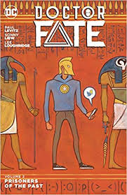Doctor Fate Vol 2 Prisoners Of The Past Paul Levitz Sonny Liew 9781401264925 Amazon Books