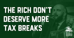 Say It Again The Rich Deserve NotOnePenny In Tax Breaks At Expense Of Middle Class Fight Back Against GOP Plan P2aco HfYruW1