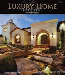 100 Modern Homes Magazine Luxury Home Austin Issue 31 By Luxury Home Issuu