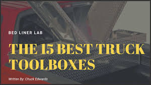 100 Plastic Truck Toolbox 15 Best Tool Boxes Organize Your Bed Reviews