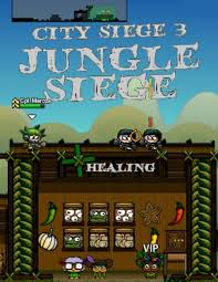 city siege 3 city siege 3 jungle siege walkthrough tips review