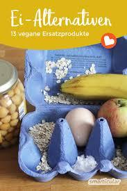 13 vegane ei alternativen die glücklich machen