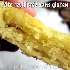 recette pate feuilletee sans gluten pâte feuilletée sans gluten saveurs et souvenirs