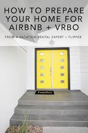 FAQ: How To Prepare Your Home For Airbnb And VRBO ...