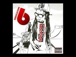 lil wayne dedication 6 full mixtape youtube
