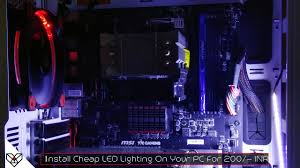 how to install led lighting in a pc cabinet for 200 inr