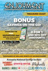 Enjoyment Treasure Coast Coupon Book By SaveAround - Issuu Midway Car Rental Coupon Code Circle K Promo Electronic Cigarettes Of Houston Coupon Code Sushi 101 Capital City Discount Playstation 4 Uk Codes Usa Ar15 Com Veltin Gel 3parisinfo Nike Factory Store Near Me Now Marina Bay Sands Sanebox Partners Present Productivity Gold 200 In 20 Percent Off Home Depot Chtalk Sports Off For Online Bookings Heber Hatchets Axe Throwing Movie Ticket Offers Codes Deals Discount Coupons Up Grabs Uber Driver Invite Ridester Samsung Online Promotion Travelex