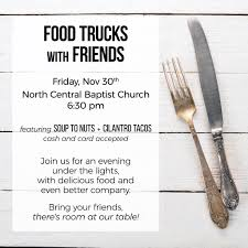 100 Soup To Nuts Food Truck With Friends North Central