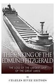 Edmund Fitzgerald Sinking Cause by Mighty Fitz The Sinking Of The Edmund Fitzgerald Fesler Lampert