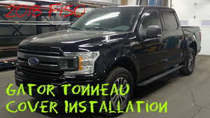 100 F 150 Truck Bed Cover INSTALLING A GATOR TONNEAU COVER 2018 ORD YouTube