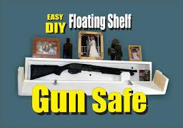 Diy Gun Cabinet Plans by Diy Floating Shelf Secret Hidden Gun Safe Youtube