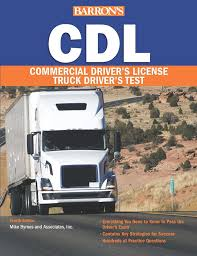 100 Cdl Test Truck Barrons CDL Commercial Drivers License Book By Mike Byrnes