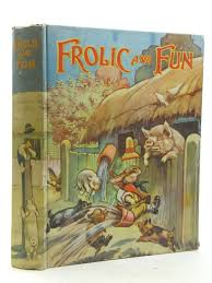 2000 Photo Of FROLIC AND FUN Written By Leonard Bertha Illustrated Browne Jacques Published