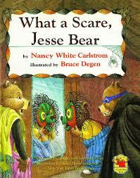 Great Halloween Books For Preschoolers by What A Scare Jesse Bear Nancy White Carlstrom Bruce Degen