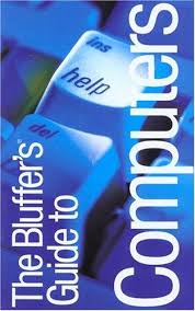 9781903096406 The Bluffers Guide To Computers Revised The