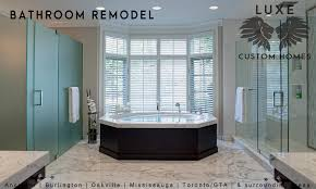 Kitchen And Bathroom Renovations Oakville by Bathroom Remodeling Luxe Custom Homes U0026 Renovations Commercial