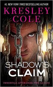 Shadows Claim Immortals After Dark Kresley Cole 9781451650051 Amazon Books