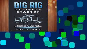 100 Evans Trucking DOWNLOAD PDF Big Rig Business Startup How To Start Run