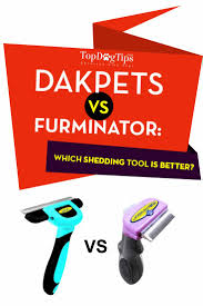 dakpets vs furminator reviews which one s better top dog tips