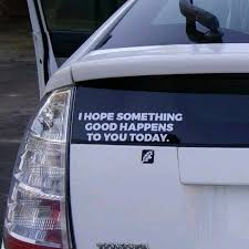 I Hope Something Good Decal Bumper Sticker For Windows, Cars, Truck ... Diesel Truck Bumper Stickers And Van Filepickup Truck With Ron Paul Bumper Sticker 22685319jpg Vehicle 26 Of The Funniest Ever Robert Samuelson Nation Orange County Register Usa Flag Thin Blue Line Car Sticker Decal Vinyl Police Hotmeini Maine Me Personalized Lettering Art For How To Remove A From Or Smartguy Yeti Punisher Skull Laptop Comic Butterfly Decals Jdm Auto Window Heart Obama Look Fat Buy Soul Eater Anime In Cheap