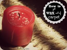 How Remove Wax From Carpet by Best 25 Removing Candle Wax Ideas On Pinterest Clean Candle