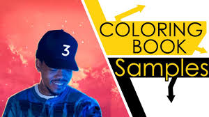 Every Sample From Chance The Rappers Coloring Book