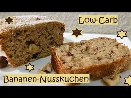 low carb bananen nusskuchen