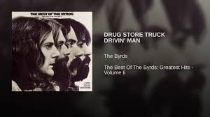 DRUG STORE TRUCK DRIVIN' MAN - YouTube The Best Of Byrds Greatest Hits Volume Ii Tidal Drug Store Truck Drivin Manthe Live At Fillmore West Byrds Lp Netherlands 2 Lps Laminated Gatefold Cover W Man By Gram Parsons Pandora Boston Tea Party Hymies Vintage Records September 2015 Ultimate 4cassette Boxed Set Columbia Legacy New Letras De Droguera Camin Fda Misoprostol Induction Sublingual Secure And Anonymous Woodstock Various Artists Cd Jun2009 Discs Cotillion Ebay At Sonic Studios In Hampstead Ny March 13 1973 Vinyl