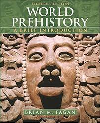 World Prehistory A Brief Introduction 8th Edition