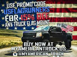 100 Truck Flag Mount US Runners On Twitter The First 10 To Buy A Flagmount From
