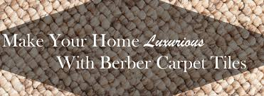 make your home luxurious with berber carpet tiles the flooring lady