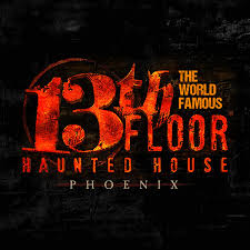 admission to the 13th floor haunted house in phoenix arizona