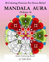 Mandala Aura Volume 3 Adult Coloring Book By Yuki Beebe