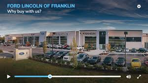 About Us | Ford Lincoln Of Franklin Dealer In Murfreesboro 104 Truck Parts Best Heavy Duty To Keep You Moving 2008 Gmc W4500 Tpi Like Father Son Plunks And Equipment Inc 457 Webb Pierce Rd West Monroe Roush Trucks Rush Centers Sales Service Support A Crivelli Chevrolet In Franklin Pa Serving Crafton Green Tree Country Used For Light Work Certified Isuzu Dealership Ct Ma Massachusetts Water Supplies Access Vehicles Salvage Yard Motorcycles Intertional Dealer Sale