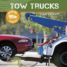 100 Pictures Of Tow Trucks Working Paul Zachary 9781680203042 Amazoncom