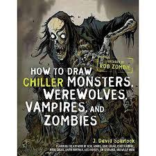 How To Draw Chiller Monsters Werewolves Vampires And Zombies