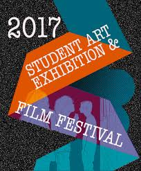 Annual Student Juried Art Exhibition Film Festival