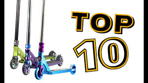 TOP 10 BEST PRO SCOOTERS Completes
