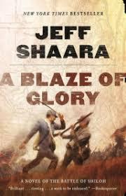 A Blaze Of Glory Novel The Battle Shiloh