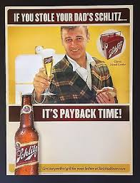 Schlitz Beer Posters Retro Classic 1960s ITS PAYBACK