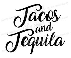 Tacos and Tequila SVG taco SVG food saying svg taco clipart cuttables svg clip art Cricut Silhouette Cutting File