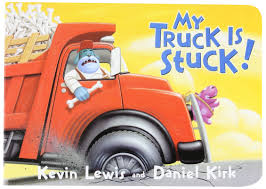 100 See Tires On My Truck Is Stuck Kevin Lewis Daniel Kirk 0725961037390 Amazon