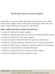 Top 8 Bank Clerk Resume Samples In This File You Can Ref Materials For