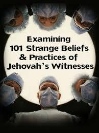 Jehovah Witness Halloween Belief by 101 Strange Beliefs U0026 Practices Of Jehovah U0027s Witnesses To Be