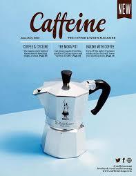 Caffeine Magazine July Issue