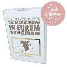 ehrlich brothers die magic show in eurem wohnzimmer live