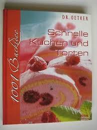 dr oetker schnelle kuchen und torten rezepte backbuch