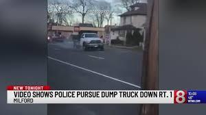 100 Dump Trucks Videos VIDEO Police Chase Stolen Dump Truck Down Route 1 In Milford