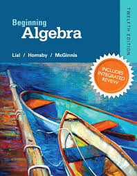 Beginning Algebra Plus NEW Integrated Review MyLab Math And Worksheets Access Card Package