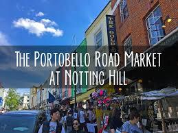 100 The Portabello Portobello Road Market At Notting Hill Yellow Van Travels